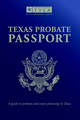 Texas Probate Passport